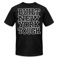 T-Shirts ~ Men's T-Shirt by American Apparel ~ Built New York Tough