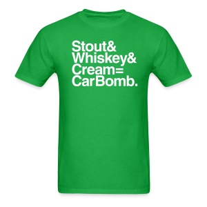 Stout & Whiskey & Cream = Car Bomb - Men's T-Shirt