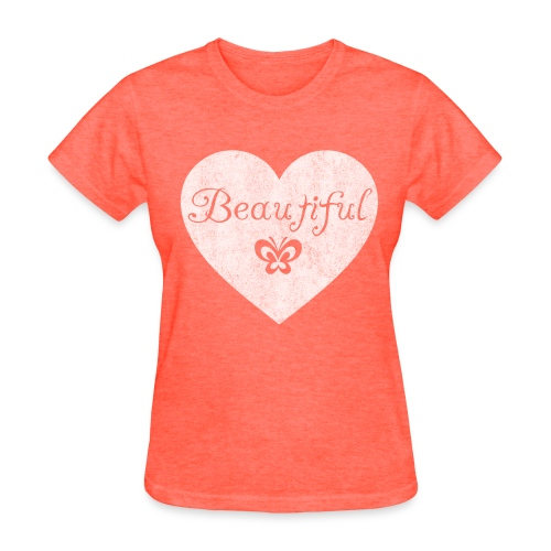 Beautiful - Women's T-Shirt