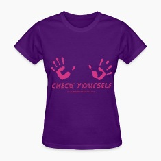 Check Yourself - For breast cancer awareness Women's T-Shirts