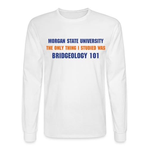 Bridgeology T-Shirt - Men's Long Sleeve T-Shirt