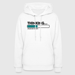 Thinking Patient (2c) Hoodies - Women's Hoodie