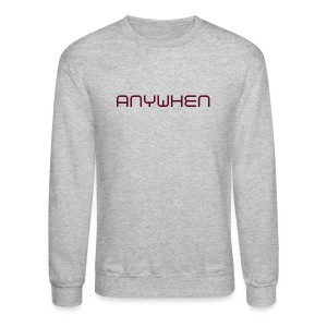 Anywhen - Crewneck Sweatshirt