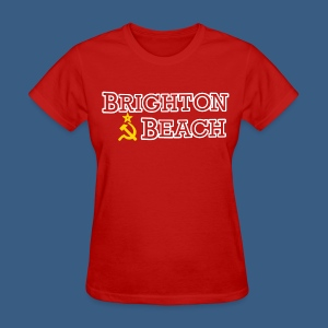 Brighton Beach Old Russia - Women's T-Shirt