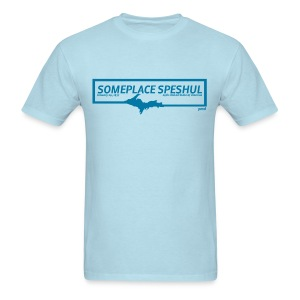 Someplace Speshul UPPER MI - Men's T-Shirt