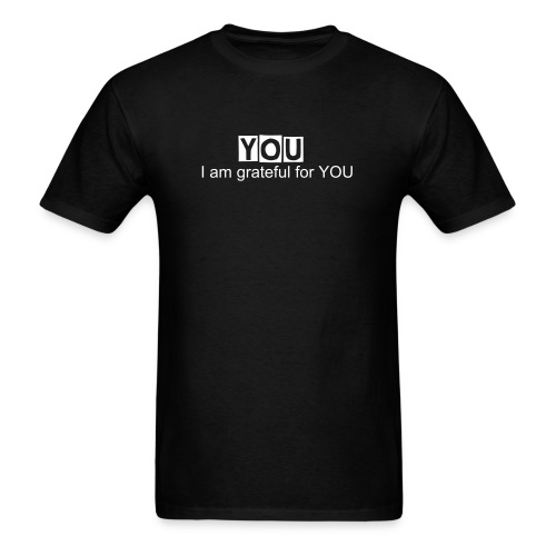 I am grateful for YOU - Men's T-Shirt
