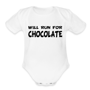 Will Run for Chocolate - Short Sleeve Baby Bodysuit