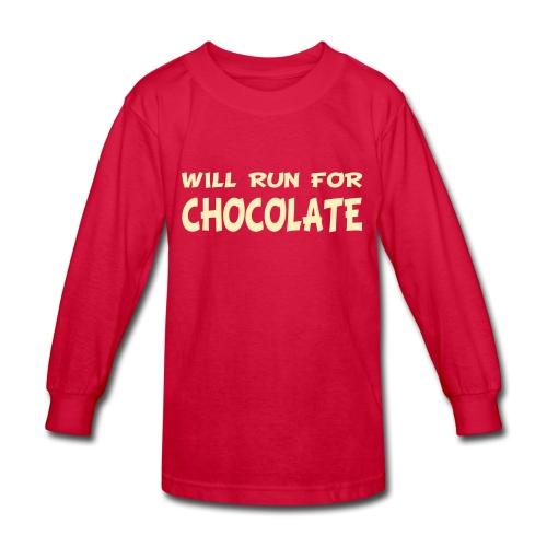 Will Run for Chocolate - Kids' Long Sleeve T-Shirt