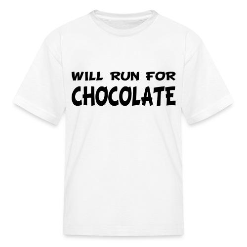 Will Run for Chocolate - Kids' T-Shirt