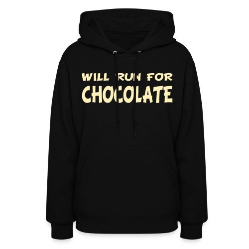 Will Run for Chocolate - Women's Hoodie