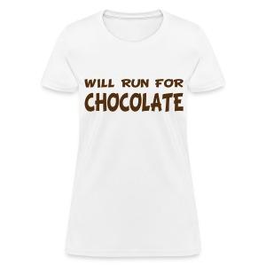 Will Run for Chocolate - Women's T-Shirt