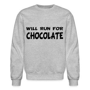 Will Run for Chocolate - Crewneck Sweatshirt