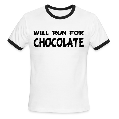 Will Run for Chocolate - Men's Ringer T-Shirt