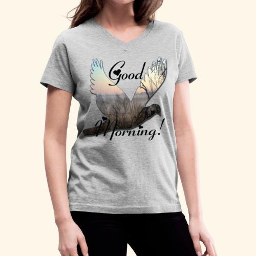 Good Morning - Women's V-Neck T-Shirt