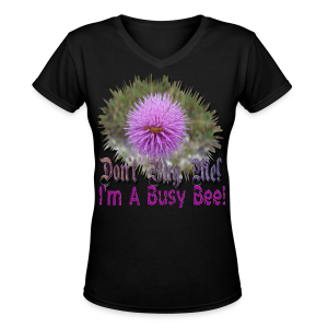 Don't bug me I'm a busy bee - Women's V-Neck T-Shirt