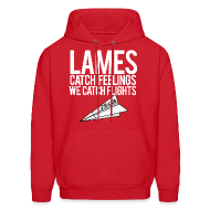 Hoodies ~ Men's Hoodie ~ Lames Catch Feelings