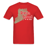 T-Shirts ~ Men's T-Shirt ~ Staten Island is My Home