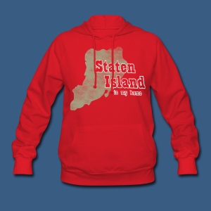 Staten Island is My Home - Women's Hoodie