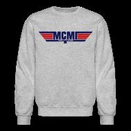 Long Sleeve Shirts ~ Crewneck Sweatshirt ~ MCMI FOREVER SWEATSHIRT01
