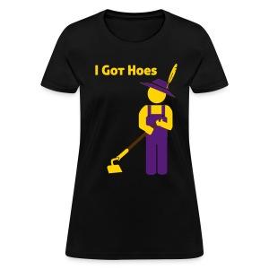 I Got Hoes - Garden Pimp - Women's Shirt - Women's T-Shirt