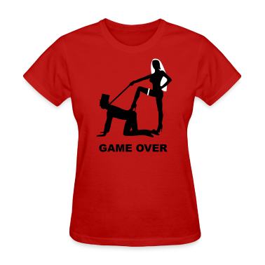 game over marriage matrimory wedlock fog haze double heiht heyday nuptials wedding zenith dominatrix lash whip slave bondman sex Women's T-Shirts