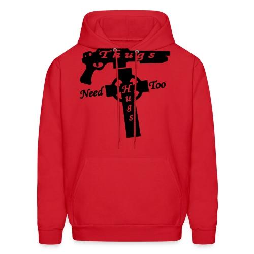 Thugs Need Hugs Too - Men's Hoody - Men's Hoodie