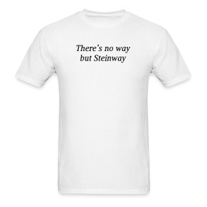 There's No Way... - Men's T-Shirt