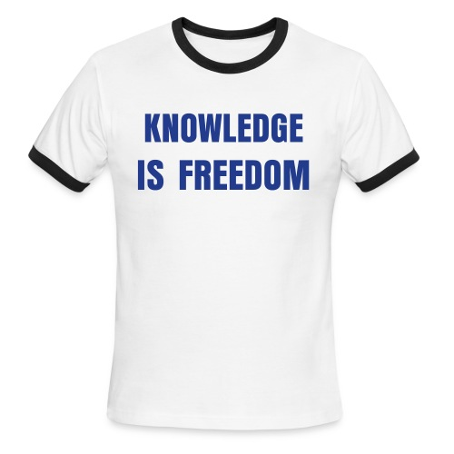 Knowledge and Freedom - Men's Ringer T-Shirt