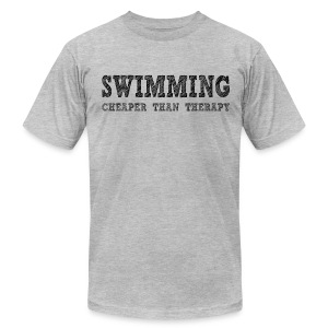 Swimming Cheaper Than Therapy - Men's T-Shirt by American Apparel