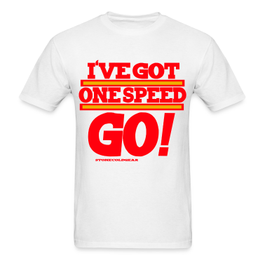 Charlie Sheen isms One speed go! T-Shirts