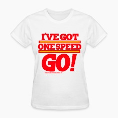Charlie Sheen isms One speed go! Women's T-Shirts