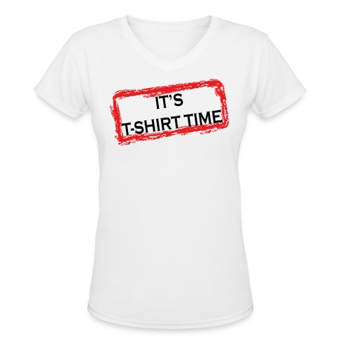 Jersey Shore It's T-Shirt Time V-Neck Tee - Women's V-Neck T-Shirt
