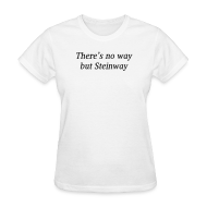 Women's T-Shirts ~ Women's T-Shirt ~ There's No Way...