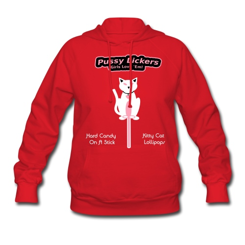 Pussy Lickers - Kitty Shaped Lollipops - Women's Hoody - Women's Hoodie