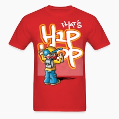 That's hip-hop T-Shirts