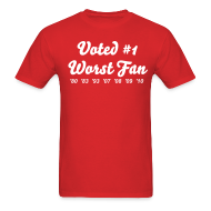 T-Shirts ~ Men's T-Shirt ~ Worst Fan Ever - Men's