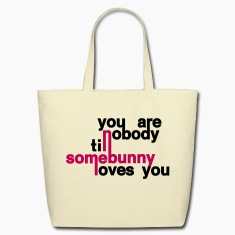 somebunny nobody bunny rabbit bunnies hare jackass bimbo cony leveret love Bags