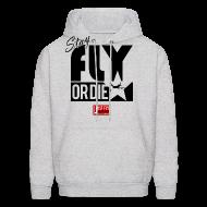 Hoodies ~ Men's Hoodie ~ Stay Fly or Die (Hoodie)