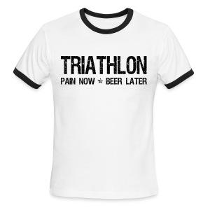 Triathlon Pain Now Beer Later - Men's Ringer T-Shirt