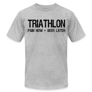 Triathlon Pain Now Beer Later - Men's T-Shirt by American Apparel