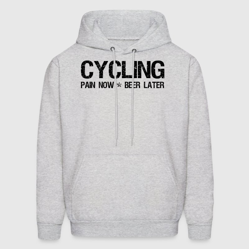 Cycling Pain Now Beer Later Hoodies - Men's Hoodie