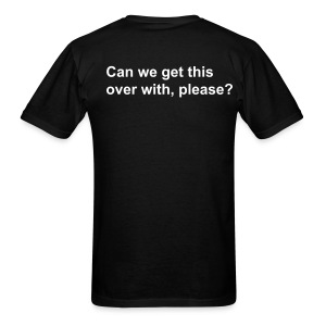 AIQ series: Can we get this over with, please? - Men's T-Shirt