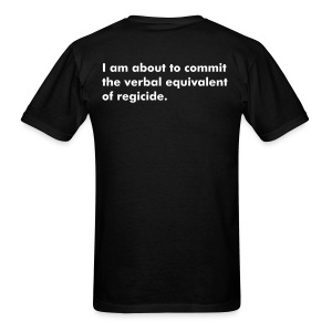 AIQ series: I am about to commit the verbal equivalent of regicide. - Men's T-Shirt