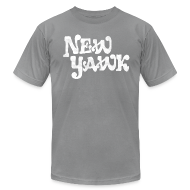 T-Shirts ~ Men's T-Shirt by American Apparel ~ New Yawk
