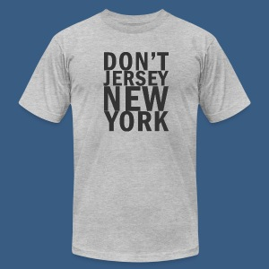 Dont Jersey New York - Men's T-Shirt by American Apparel