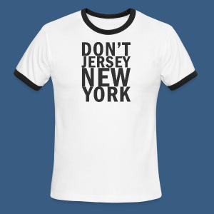 Dont Jersey New York - Men's Ringer T-Shirt