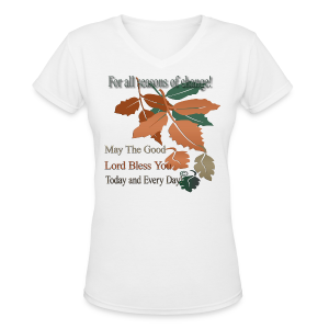 For all seasons of change - Women's V-Neck T-Shirt