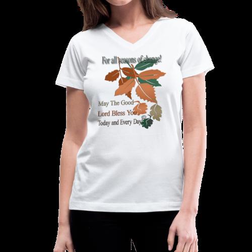 For all seasons of change - Women's V-Neck T-Shirt