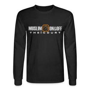 Muslim On&Off the court Long Sleeve - Men's Long Sleeve T-Shirt