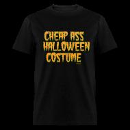 T-Shirts ~ Men's T-Shirt ~ Cheap ass Halloween